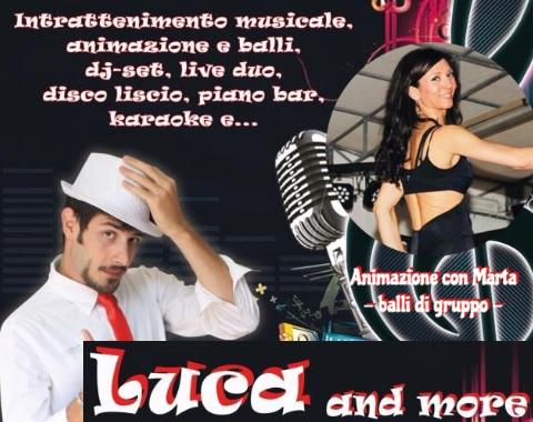 Sabato 3 Agosto – Luca dj and more & Marta